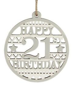 40574 Happy 21st Birthday wood disc