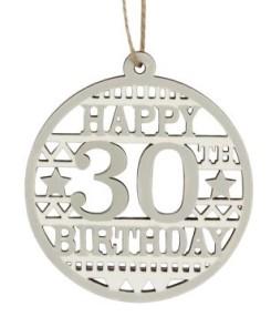 40575 Happy 30th Birthday wood disc